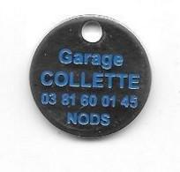 Jeton De Caddie  Argenté  Ville, Automobiles  Garage  COLLETTE  à  NODS  ( 25 ) - Moneda Carro