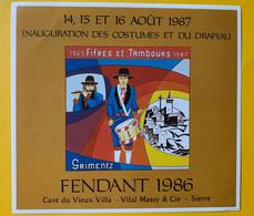 16635 - Suisse Fifres & Tambours Grimentz Inauguration Des Costumes Et Du Drapeau 1987 Fendant 1986 - Music
