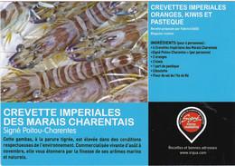 CREVETTE IMPERIALES DES MARAIS CHARENTAIS  : Edit : IRQUA - Ricette Di Cucina