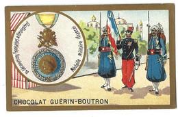CHROMO ANCIEN  - Médaille Militaire - Pub Chocolat Guérin-Boutron - Altri