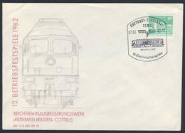 "DDR Germany 1982 Brief Cover - 12. Betriebsfestspiele RAW ""Hermann Matern"" Cottbus,  / Main Workshop, Repair Shop - Trains"