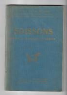 Anciens Livre Guides Illustrés Michelin SOISSONS Avant Et Pendant La Guerre - Non Classificati