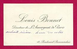 Carte De Visite Du Sieur Louis Bonnet, Directeur De L'Auvergnat De Paris - Aurillac 1856 - Paris 1913 - Visitekaartjes