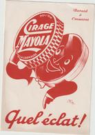 Vieux Papier : Buvard: Cirage  Mayola , Quel  éclat , Okley - Unclassified
