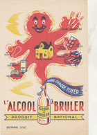 BON BUVARD L'ALCOOL A BRULER - 031 - Unclassified