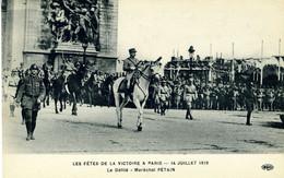 PARIS Les Fêtes De La Victoire à Paris   Juillet 1919  Maréchal Pétain - Other