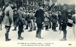 PARIS Les Fêtes De La Victoire à Paris   Juillet 1919   Les 3 Maréchaux Pétain, Foch, Joffre - Other