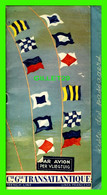 """PUBLICITÉ - COMPAGNIE GÉNÉRALE TRANSATLANTIQUE - LISTE DES PASSAGERS DU PAQUEBOT """" FRANCE """" 15 MARS 1962 - - Advertising"""