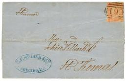 PORTO-RICO : 1868 GB 4d Canc. C61 + PORTO-RICO In Red (verso) On Entire Letter From ARECIBO To ST THOMAS (DANISH WEST IN - Porto Rico