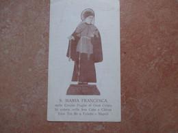 S.MARIA FRANCESCA Delle Cinque Piaghe Di Gesù CRisto Vico Tre Re A Toledo Napoli - Devotion Images