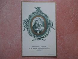 Prodigiosa Effigie S.ANNA ALL'ARENELLA Napoli Cornice Dorata Lit. Doyen Torino - Devotieprenten