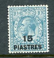 British Levant 1921 KGV Turkish Currency - 15pi On 10d Turquoise-blue HM (SG 46) - Levant Britannique