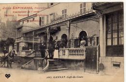 GANNAT  Café Du  Cours Jules ESPINASSE Propriétaire - Otros Municipios