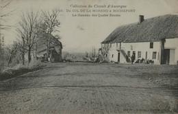 63 - Collection Du Circuit D'Auvergne - Du Col De La Moreno à Rochefort - Le Hameau Des Quatre Routes - Non Classificati