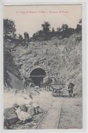 CPA Ligne De Vernoux à Saint-Péray - Percement Du Tunnel (très Belle Scène) - Vernoux