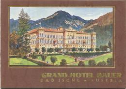 Österreich - Bad Ischl 1929 - Grand-Hotel Bauer - 12 Seiten Mit 7 Abbildungen - Dépliants Turistici