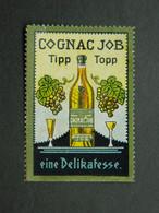 Vignette Reklamamarke Cinderella Cognac Distillerie JOB Jean Bardou Perpignan - Rare - Vignetten (Erinnophilie)