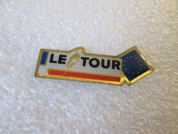 PIN'S   CYCLISME   LE TOUR - Cyclisme