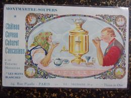CPA Publicitaire : MONTMARTRE SOUPERS - Château Caveau Cabaret Caucasiens - Advertising