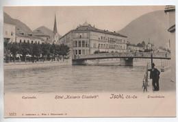 ISCHL - ESPLANADE - HOTEL KAISERIN ELISABETH - TRAUNBRÜCKE - Bad Ischl