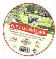 ETIQUETTE De FROMAGE.. Petit LIVAROT AOC.. Fabriqué Par FDL à LIVAROT ( Calvados 14) - Käse