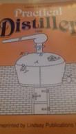 Practical Distiller LEONARD MONZERT Lindsay Publications 1987 - British