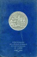 ALENÇON - Belle Brochure Sur L'Histoire De L'école Normale D'institutricfes De L'ORNE 1838-1938 - Sonstige