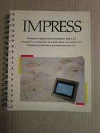 # IMPRESS MANUALE PROSPETTI E PRESENTAZIONI CON LOTUS 1-2-3- - Informatica