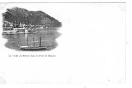 MONACO Le Yacht Du Prince Dans Le Port De Monaco Carte Nuage Précurseur - Harbor