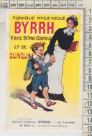 PUBBLICITARIE - BYRRH - TONIQUE HYGIENIQUE. RIPRODUZIONE - Publicidad