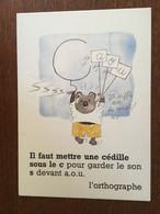MONIQUE TOUVAY L'ORTHOGRAPHE 2 CARTES - Autres Illustrateurs