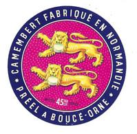 ETIQUETTE De FROMAGE..CAMEMBERT Fabriqué En NORMANDIE.. PREEL à BOUCE ( Orne 61) - Käse