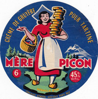 """Ancienne étiquette Fromage Pour Tartine """"mére Picon """"  6 PORTIONS Crémé De Gruyère - Formaggio"""