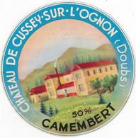 Ancienne étiquette Fromage Camembert  Chateau De Cussey Sur L'Ognon Doubs Rare - Formaggio