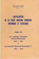 LA POSTE MARITIME FRANçAISE, De Raymond Sallès, En 8 Volumes - Autres