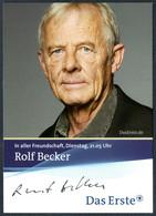D2889 - TOP Rolf Becker - Orig Autogramm Autogrammkarte - Autografi