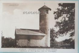 443-227 CHATEAU-CHERVIX 87  CHAPELLE DU PUY DE BAR - Andere Gemeenten