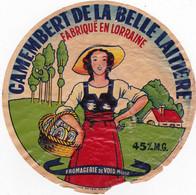 Ancienne étiquette  Fromage CAMEMBERT DE LA BELLE LAITIERE FAB. EN LORRAINE Fromageie De Void Meuse - Formaggio
