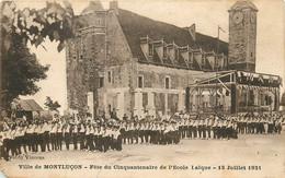 Dep - 03 - MONTLUCON Fete Du Cinquantenaire De L'école Laique 13 Juillet 1931 - Montlucon