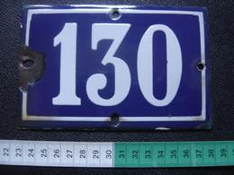 Ancienne Plaque Emaillee De MAISON Numero 130 ENAMELLED - Numéros De Maison