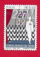 ITALIA REPUBBLICA USATO 2011 - Giornata Mondiale Del Teatro - € 0,60 - S. 3227 - 2011-...: Usati
