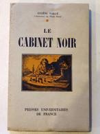 Le Cabinet Noir Eugene Vaillé (PUF) - Altri