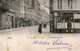 METZ Rue Du Pont Des Morts - Metz
