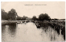 Cazeaux Lac - Embouchure Du Canal -  CPA ° - Sonstige Gemeinden