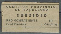 Sello Viñeta BARCELONA, Subsidio Pro Combatiente 10 Cts, Guerra Civil º - Viñetas De La Guerra Civil