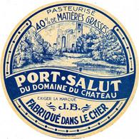 G F 360 /   ETIQUETTE DE FROMAGE - PORT SALUT DU DOMAINE DU CHATEAU  FABRIQUE DANS LE CHER - Cheese