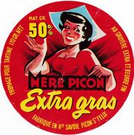Ancienne étiquette  Fromage- Mere Picon -extra Gras -  Haute Savoie  St Felix - Formaggio