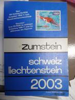 Catalogue De Cotation SUISSE Zumstein Scheiz 2003 - Zwitserland