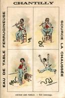 RARE CHROMO EAU DE TABLE CHANTILLY HISTOIRE SANS PAROLES SOLO INTERROMPU - Other