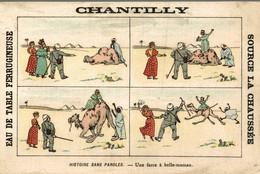 RARE CHROMO EAU DE TABLE CHANTILLY HISTOIRE SANS PAROLES UNE FARCE A BELLE MAMAN - Other